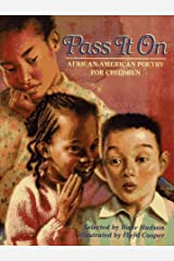 Pass It On: African American Poetry for Children Hardcover