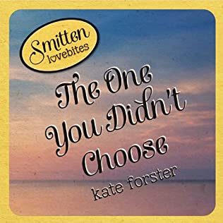 book cover of The One You Didn\'t Choose