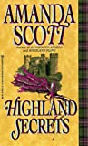 Highland Secrets, Amanda Scott, 0821757598