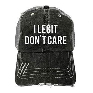 Trucker Hat - I Legit Don't Care - Baseball Hat - Sarcastic Sassy Sayings - Funny Trucker