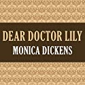 Dear Doctor Lily Audiobook by Monica Dickens Narrated by Lauren Irwin