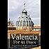 Valencia For 91 Days