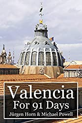 Valencia For 91 Days