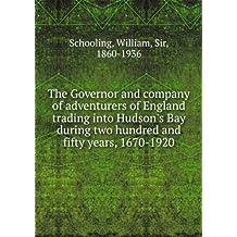 The Hudson's Bay Company, 1670-1920
