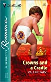 img - for Crowns and a Cradle book / textbook / text book