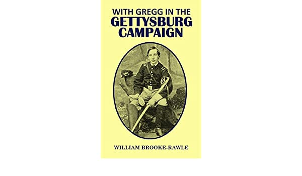 With Gregg in the  Gettysburg Campaign (1884)