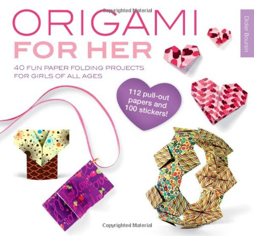 Origami for Her: 40 Fun Paper Folding Projects for Girls of All Ages PDF