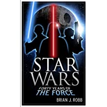 Star Wars: 40 Years of the Force