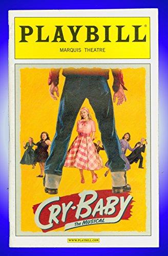 cry-baby-opening-night-broadway-playbill-james-snyder-elizabeth-stanley-harriet-harris-alli-mauzey-c