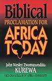 Biblical Proclamation for Africa Today, John W. Kurewa, 0687014441