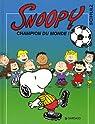 Snoopy, tome 28 : Champion du monde ! par Monroe Schulz