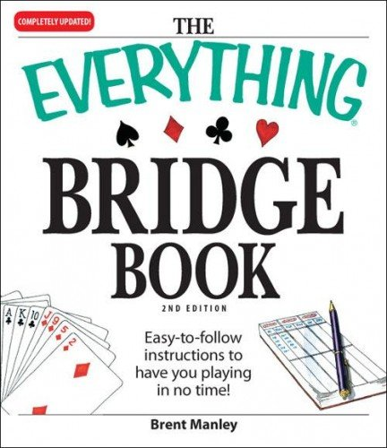 The everything bridge book 2nd edition brent manley 8601422240818 the everything bridge book 2nd edition brent manley 8601422240818 amazon books fandeluxe Image collections