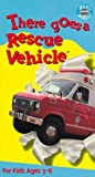 There Goes a Rescue Vehicle [VHS]