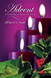 Advent: A Calendar of Devotions 2012 - Large Print, Robert V Dodd, 1426749244