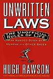 Unwritten Laws, Hugh Rawson, 0517592797