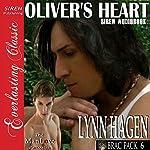 Oliver's Heart: Brac Pack, Book 6 | Lynn Hagen