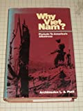img - for Why Vietnam?: Prelude to America's Albatross by Archimedes L.A. Patti (1980-08-01) book / textbook / text book