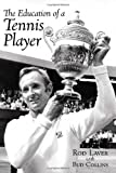 The Education of a Tennis Player, Bud Collins and Rod Laver, 0942257626