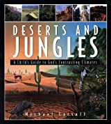 Deserts and Jungles (Child's Guide)