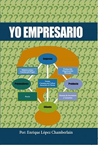 Descargar Libro Yo Empresario Enrique Chamberlain López