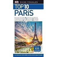 Guía Visual Top 10 París: Laguía que descubre lo mejor de cada ciudad