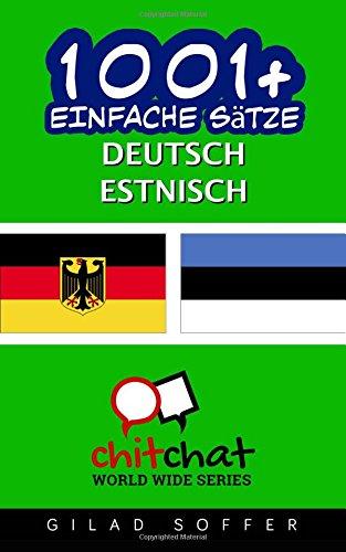 1001+ Einfache Sätze Deutsch - Estnisch