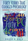 Forty Studies That Changed Psychology: Explorations