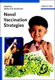Novel Vaccination Strategies, , 3527305238