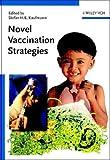 Novel Vaccination Strategies, , 3527305238