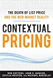 img - for Contextual Pricing: The Death of List Price and the New Market Reality by Robert Docters (2011-11-09) book / textbook / text book
