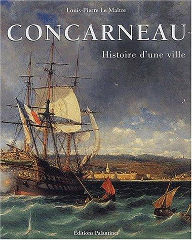 Concarneau : Histoire d'une ville