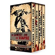 The Cowboy and the Vampire Collection Boxed Set: Contains Books 1 – 4 plus Bonus Prequel Book