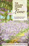 The Healing Power of Love, Gloria Lintermans and Marilyn Stolzman, 1932783512