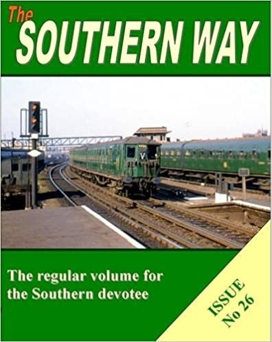 Southern Way Issue No 26: Issue no. 26