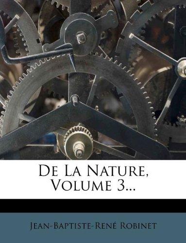 Download De La Nature, Volume 3... (French Edition) pdf
