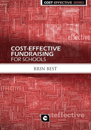 Cost Effective Fundraising for Schools (Cost Effective Series)