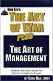 Sun Tzu's the Art of War Plus the Art of Management, Sun-Tzu and Gary Gagliardi, 1929194056