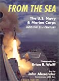 img - for From the Sea: The U.S. Navy & Marine Corps into the 21st Century (Old General (Aviation)) book / textbook / text book