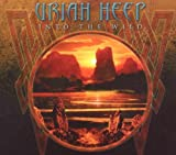 Into The Wild by Uriah Heep (2011-05-03)