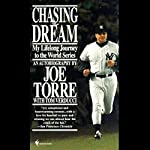 Chasing the Dream: My Lifelong Journey to the World Series | Joe Torre