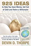Devin Thorpe has collected over 150 essays on personal and family finance to help you learn how to be happier with your money, to live more frugally and investment more wisely. 925 Ideas... is an easy and readable guide to help your family find finan...