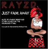 Just Fade Away: Music of Cowboy Bebop and Other Sounds for the Discerning Otaku (2004-05-03)