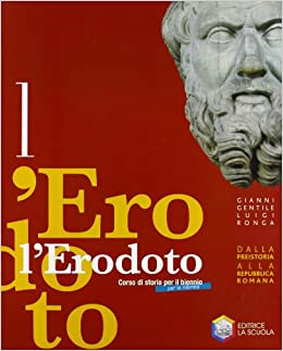 L'Erodoto 1. Ediz. riforma.