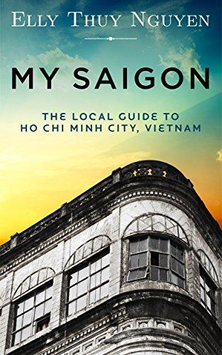 (My Saigon: The Local Guide to Ho Chi Minh City, Vietnam)