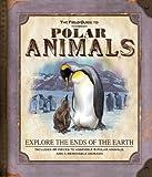 The Field Guide to Polar Animals, Nancy Honovich, 1607100215