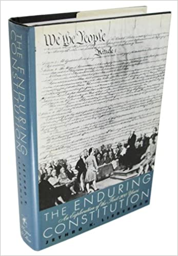The Enduring Constitution: An Exploration of the First Two
