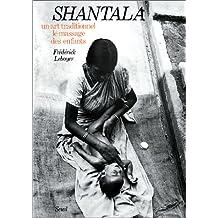 Shantala [ancienne édition]