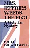 Mrs. Jeffries Weeds the Plot, Emily Brightwell, 078624464X
