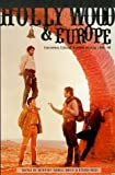 Hollywood and Europe, , 0851705979