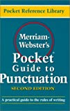 Merriam-Webster's Pocket Guide to Punctuation, Second Edition, Merriam-Webster, 0877795177
